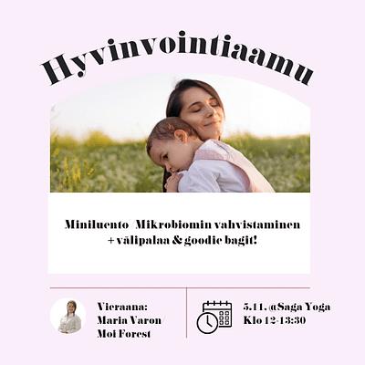 Äitipiirin Hyvinvointiaamu 5.11. @Saga Yoga, Punavuori | Äidin & lapsen mikrobiomin vahvistaminen