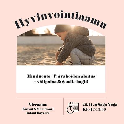 Äitipiirin Hyvinvointiaamu 26.11. @Saga Yoga, Punavuori | Päivähoidon aloitus